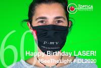 Happy Birthday Laser! #SeeTheLight #IDL2020