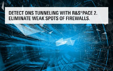 DNS Tunneling Detection Feature of Rohde & Schwarz Cybersecurity's Network Traffic Analysis Software Eliminates Weak Spots of Firewalls to Preserve Security