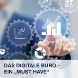 Das ''digitale Büro'' – ein wichtiger Schritt in die Zukunft