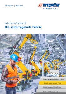 Neues Whitepaper von MPDV: Die selbstregelnde Fabrik