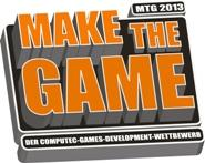"""Make the Game 2013"" startet"