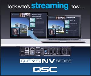 Look who's streaming now - QSC stellt 4k/60 Video Streaming vor