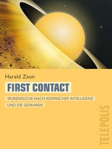 Harald Zaun, First Contact