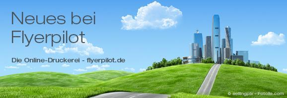 Flyerpilot 5.0: Höchstleistungen bei Produkten und Service