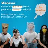 Webinar: Corona - mit digitalen Mitteln gegen eine analoge Pandemie