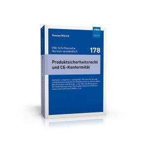Produktsicherheitsrecht und CE-Konformität VDE-Schriftenreihe 178