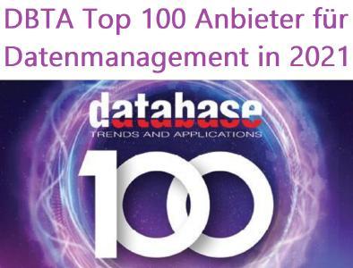 DBTA Top 100 Anbieter für Datenmanagement in 2021: Wir fühlen uns geehrt, dass wir erneut zu den DBTA Top 100 Datenmanagement-Anbietern gewählt wurden!