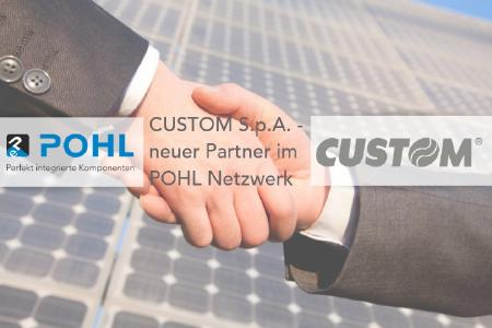 CUSTOM S.p.A. neuer POHL electronic Partner