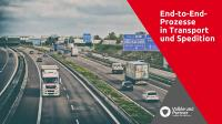 End-to-End-Prozesse in Transport und Spedition
