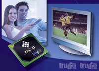 Micronas' Latest 120Hz truD® Solution Provides Superior Picture Quality and Reduced System Cost