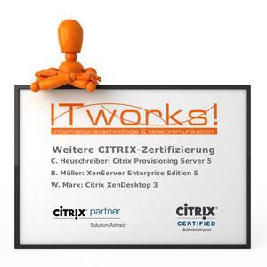 Citrix -Zertifizierung - Ausbau von Fachkompetenzen im Bereich Citrix XenServer, XenDesktop und Provisioning Server 5
