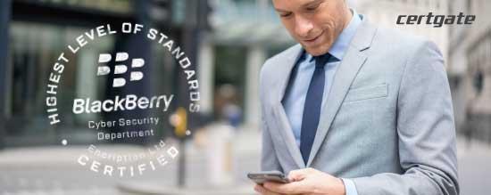 certgate erhält höchste Sicherheits-Zertifizierung von Blackberry