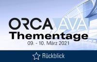 ORCA AVA Thementage 2021 Rückblick