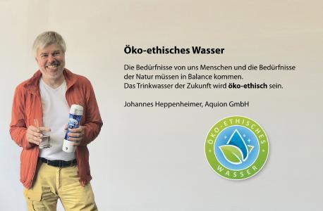 Johannes Heppenheimer erklärt im Interview die Bedeutung von öko-ethischem Wasser (Bildquelle: Aquion GmbH)