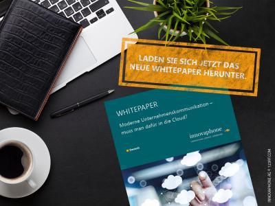 """Neues innovaphone Whitepaper """"Moderne Unternehmenskommunikation - muss man dafür in die Cloud?"""""""