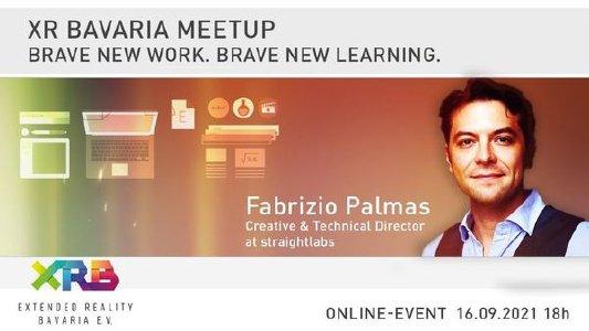 Brave New Work. Brave New Learning. Fabrizio Palmas CTO