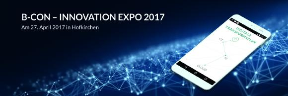 Die HARTL GROUP B-CON - Innovation Expo am 27. April 2017 in Hofkirchen