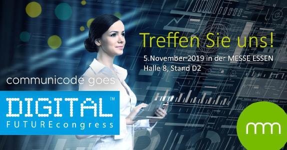 communicode auf dem DIGITAL FUTUREcongress 2019 in Essen vertreten