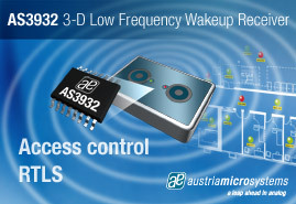 austriamicrosystems introduces next generation 125 kHz LF wakeup receiver with ultra low power consumption