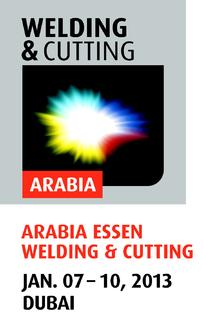 ARABIA ESSEN WELDING & CUTTING will have its premiere in Dubai from 7 to 10 January 2013