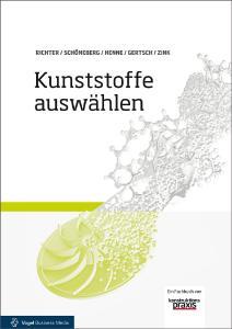 Das neue Fachbuch berät Konstrukteure bei der Wahl des Kunststoffes, Foto: Vogel Business Media