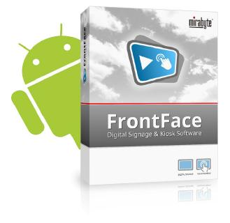 "mirabyte Releases a New Version of its Digital Signage Software ""FrontFace"" – Now with Support for Android"