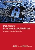 Datenschutz in Autohaus und Werkstatt ONLINE
