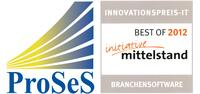 "Initiative Mittelstand zeichnet ProSeS mit dem INNOVATIONSPREIS-IT: ""BEST OF 2012"" aus"