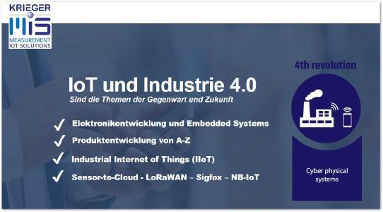 Unterstzung bei der Planung und Entwicklung von Elektronikkomponenten und embedded Systems (Hard- und Software) für industrielle IoT-Anwendungen. Das ist das Spezialgebiet von Krieger MIS