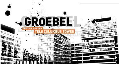 "Motiv der Sendung ""GROEBEL – DER TALK AUS DEM TELE COLUMBUS TOWER"""