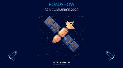 Roadshow B2B.COMMERCE.2020 – Smart durchstarten im B2B E-Commerce!