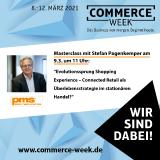 """Commerce Week 2021: Masterclass der PMS Perfect Media Solutions am 9.3. zum Thema """"Connected Retail"""""""