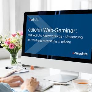 Web-Seminar: Betriebliche Altersvorsorge in edlohn