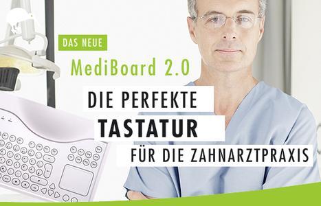 MediBoard 2.0 - Die perfekte Tastatur für die Zahnarztpraxis