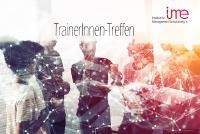 ime-Netzwerktreffen 2021 virtuell & digital: Wie das Arbeiten in der digitalen Trainingswelt gelingt