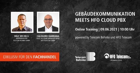 Gebäudekommunikation meets HFO Cloud PBX-Lösung: Telecom Behnke und HFO Telecom halten gemeinsames Online Training