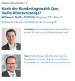 IVFP DKM Kongress Altersvorsorge: Nach der Bundestagswahl: Quo Vadis Altersvorsorge?